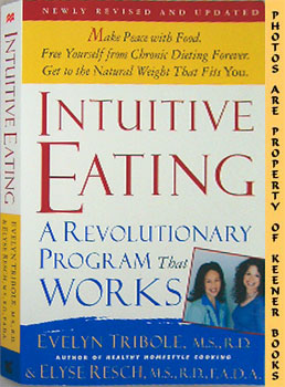 Intuitive Eating (A Revolutionary Program That Works)