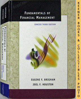 Fundamentals Of Financial Management (Concise Third Edition)