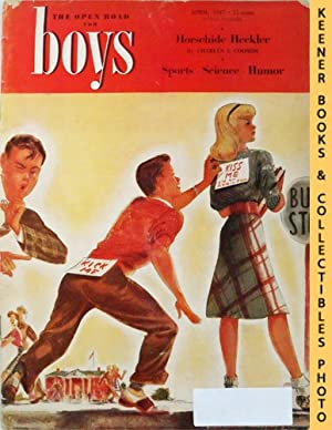 The Open Road For Boys Magazine : April 1947, Vol. XXIX No. 4 Issue