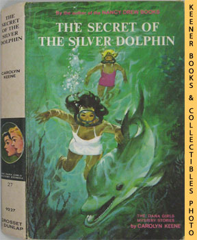 The Secret Of The Silver Dolphin: The Dana Girls Mystery Stories Series