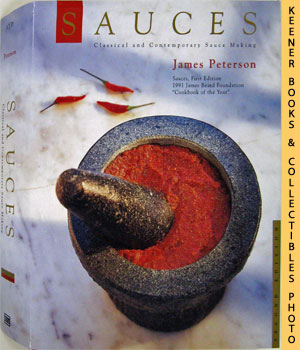 Sauces (Classical And Contemporary Sauce Making)