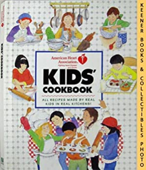 The American Heart Association Kid's Cookbook