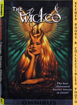 The Wicked Omnibus, Volume 1: Takenaga, Francis