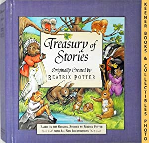 Treasury Of Stories : Originally Created By Beatrix Potter