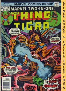 Marvel Two-In-One - The Thing And Tigra (Vol. 1, No. 19, Sept, 1976)