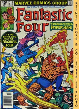 Marvel Fantastic Four (When A Spider - Man Comes Calling! -- No. 218, May 1980)