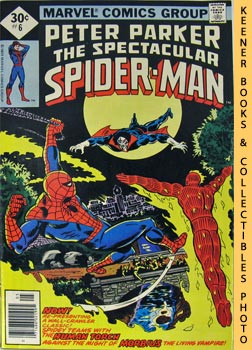 Peter Parker The Spectacular Spider-Man (The Power To Purge! -- Vol. 1 No. 6, May 1977)