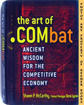 The Art Of .Combat (Ancient Wisdom For The New Economy)