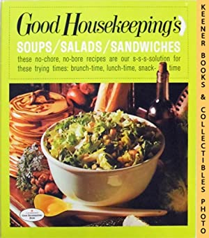 Good Housekeeping's Soups / Salads / Sandwiches, Vol. 7: Good Housekeeping's Fabulous 15 Cookbook...
