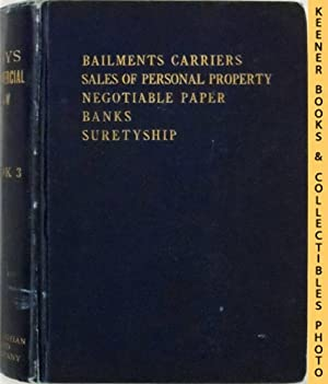 Bailments, Carriers And Sales : With Questions, Problems And Forms And Text Of Uniform Sales Act ...