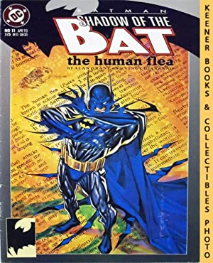 Batman, Shadow of the Bat - The Human Flea : #11 April 1993 Issue