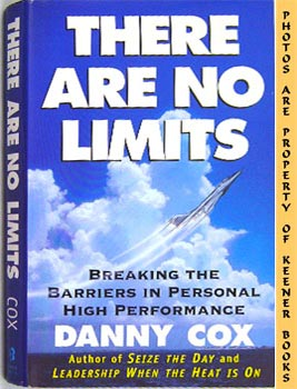 There Are No Limits (Breaking The Barriers In Personal High Performance)