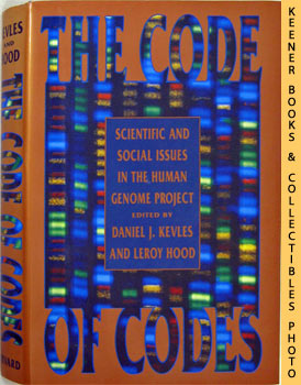 The Code Of Codes (Scientific And Social Issues In The Human Genome Project)