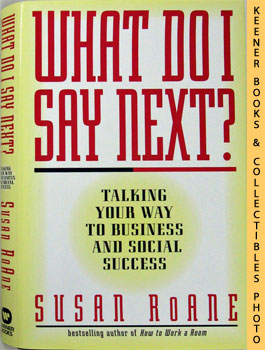 What Do I Say Next? (Talking Your Way To Business And Social Success)