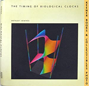 The Timing Of Biological Clocks: Scientific American Library Series