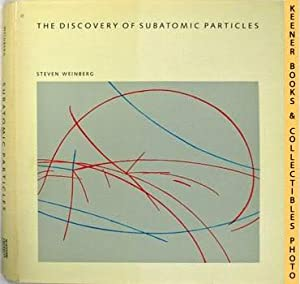 The Discovery Of Subatomic Particles: Scientific American Library Series