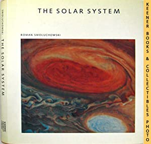 The Solar System - The Sun Planets And Life: Scientific American Library Series