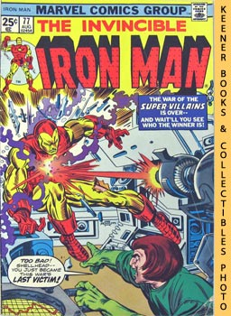 The Invincible Iron Man (I Cry: Revenge! -- Vol. 1 No. 77, August 1975)