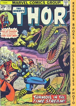 The Mighty Thor (Turmoil In The Time - Stream -- Vol. 1 No. 243, January 1976)