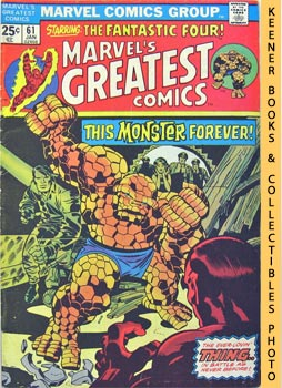 Marvel's Greatest Comics Starring The Fantastic Four (A Monster Forever? -- Vol. 1 No. 61, Januar...