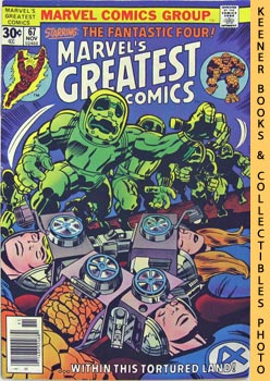 Marvel's Greatest Comics Starring The Fantastic Four (Within This Tortured Land -- Vol. 1 No. 67,...