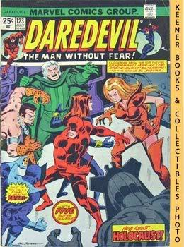 Daredevil - The Man Without Fear (Holocaust In The Halls Of Hydra! -- Vol. 1 No. 123, July 1975)