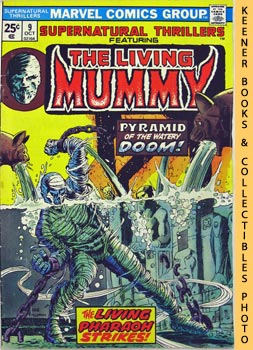 Supernatural Thrillers Featuring The Living Mummy (Pyramid Of Peril! -- Vol. 1 No. 9, October 1974)...