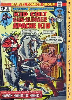 Western Gunfighters Featuring Kid Colt Gun - Slinger Apache Kid (Hand To Hand! -- Vol. 1 No. 31, ...