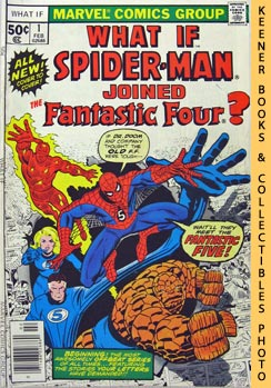 What If Spider-Man Joined The Fantastic Four  -- Vol. 1 No. 1, February 1977: What If   Comics Se...