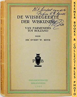 De Wijsbegeerte Der Wiskunde (The Philosophy Of Mathematics) : Van Parmenides Tot Bolzano: Philos...