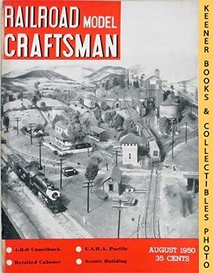 Railroad Model Craftsman Magazine, August 1950 (Vol.: Penn, Charles A.
