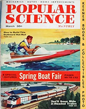 Popular Science Monthly Magazine, March 1956 (Vol. 168, No. 3) : Mechanics - Autos - Homebuilding