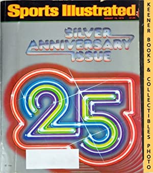 Sports Illustrated Magazine, August 13, 1979 (Vol 51, No. 7) : Silver Anniversary Issue