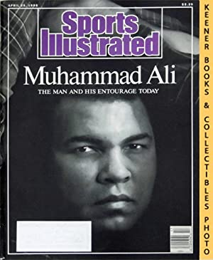 Sports Illustrated Magazine, April 25, 1988 (Vol 68, No. 17) : Muhammad Ali - The Man And His ...