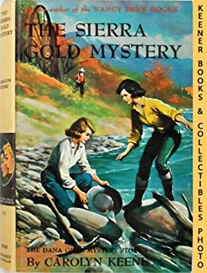 The Sierra Gold Mystery: The Dana Girls Mystery Stories Series