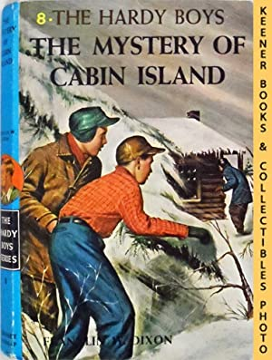 The Mystery Of Cabin Island: The Hardy Boys Mystery Stories Series