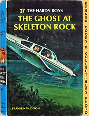 The Ghost At Skeleton Rock: The Hardy Boys Mystery Stories Series
