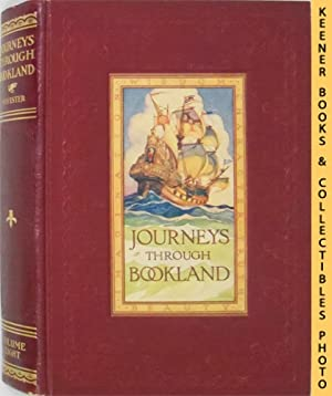 Journeys Through Bookland - Complete Ten (10): Sylvester, Charles H.