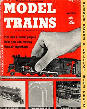 Model Trains Magazine, April 1956 (Vol. 9, No. 2)