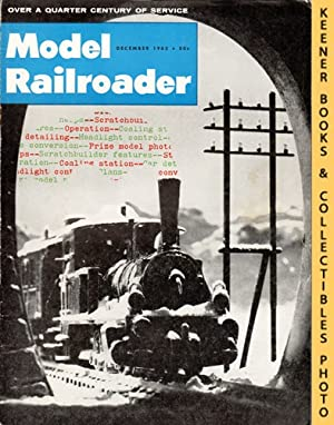 Model Railroader Magazine, December 1962 (Vol. 29, No. 12)