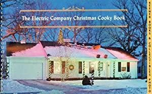 The Electric Company Christmas Cooky Book - 1964 Book: WE Energies - Wisconsin Electric Christmas...