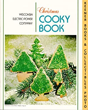 Christmas Cooky Book - 1972 Book: WE Energies - Wisconsin Electric Christmas Cookie Books Series