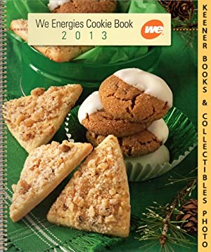 2013 WE Energies Cookie Book: WE Energies - Wisconsin Electric Christmas Cookie Books Series