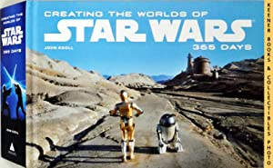 Creating the Worlds of Star Wars - 365 Days