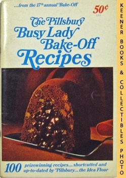 The Pillsbury Busy Lady Bake-Off Recipes From: Pillsbury, Ann (Editor)