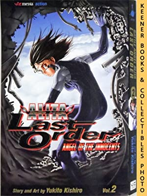 Battle Angel Alita Last Order, Vol. 2 - Angel Of The Innocents: Battle Angel Alita Last Order Series