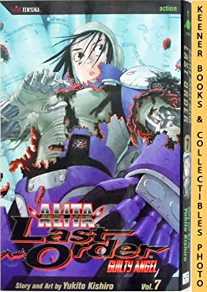 Battle Angel Alita Last Order, Vol. 7 - Guilty Angel: Battle Angel Alita Last Order Series