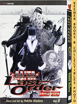 Battle Angel Alita Last Order, Vol. 8 - Angel's Vision: Battle Angel Alita Last Order Series