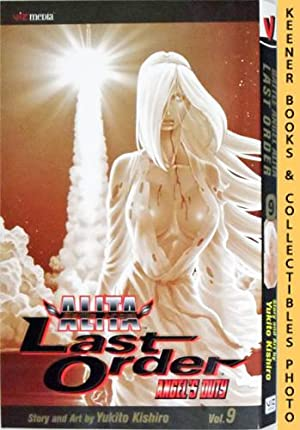 Battle Angel Alita Last Order, Vol. 9 - Angel's Duty: Battle Angel Alita Last Order Series