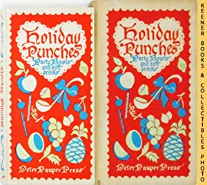Holiday Punches: Party Bowls and Soft Drinks : In Slipcase